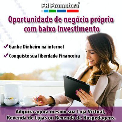 Ganhar Dinheiro com a Revenda de Lojas Virtuais, o seu Trabalho será apenas Divulgar, é tenha o seu Negócio Próprio?