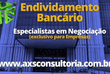 Endividamento Bancário – Negociações Administrativas (exclusivamente para empresas)