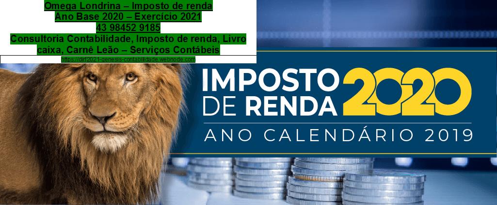 Declaração do Imposto de Renda em Londrina, PR – Leão Declaração do IR 2021 Igapó