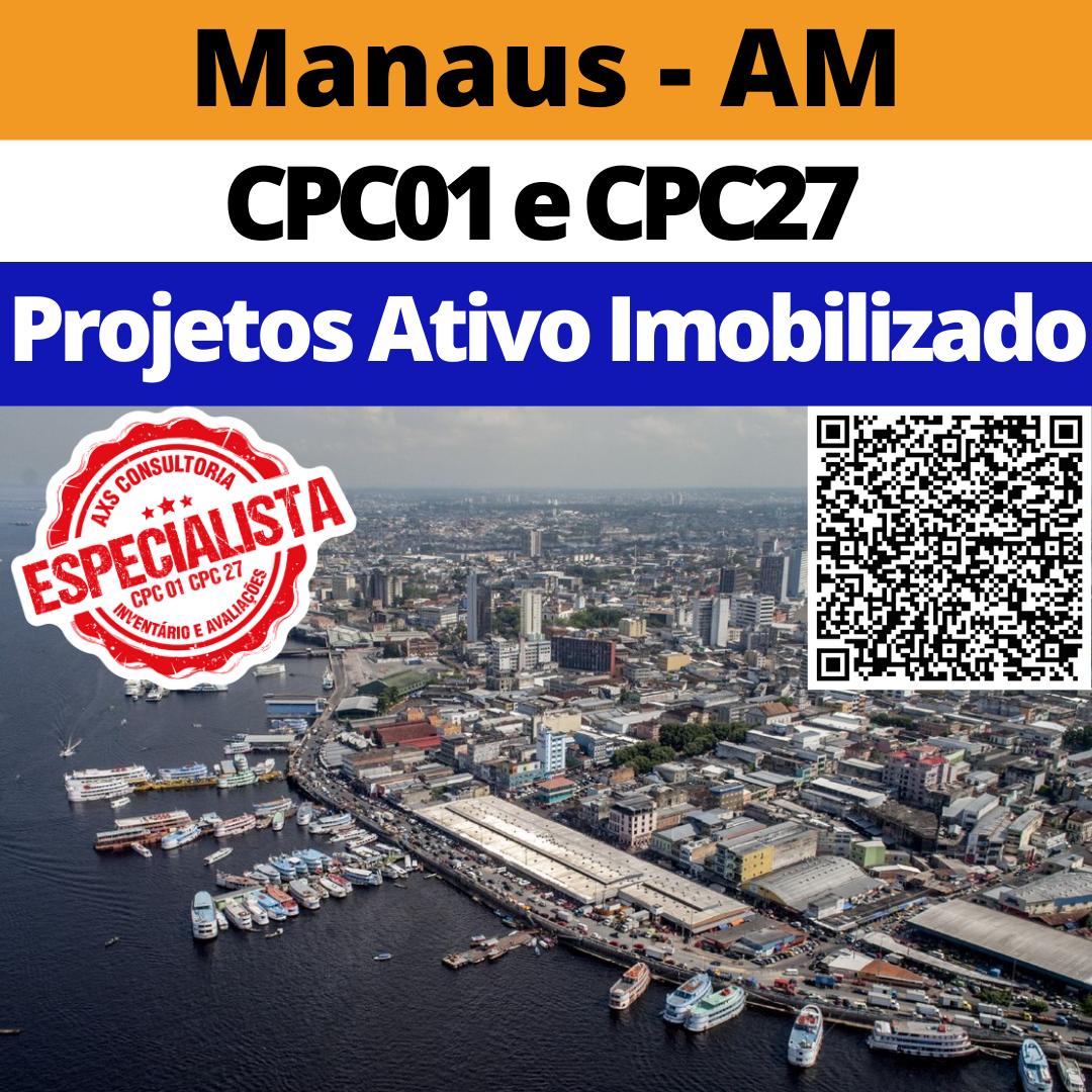 Ativo Imobilizado – Inventário e Avaliação de Ativos – Zona Franca de Manaus