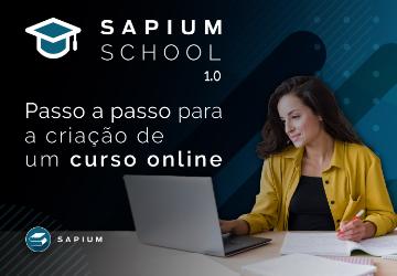 Sapium School 1.0 – Criando curso online do zero