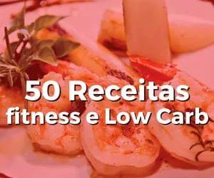 50 Receitas Fitness e Low Carb