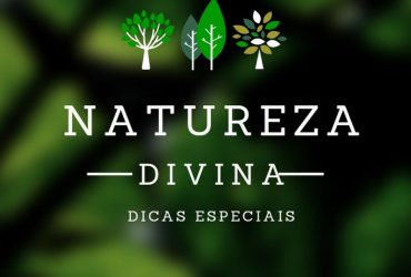 Canal Natureza divina e Dicas Especiais